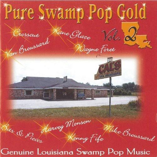 Pure Swamp Pop Gold, Vol. 2