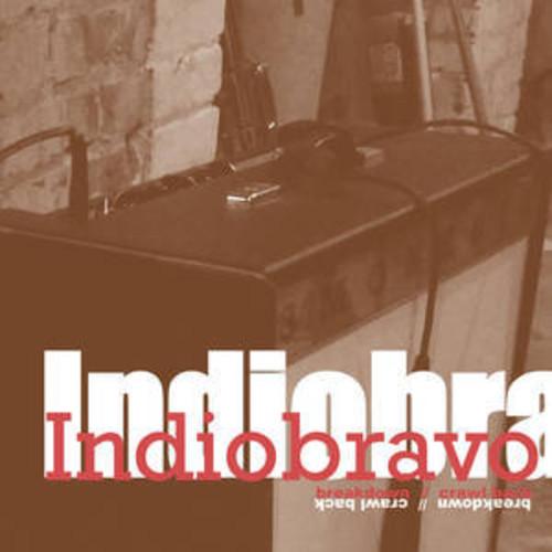 Indio Bravo - Breakdown/Crawl Back