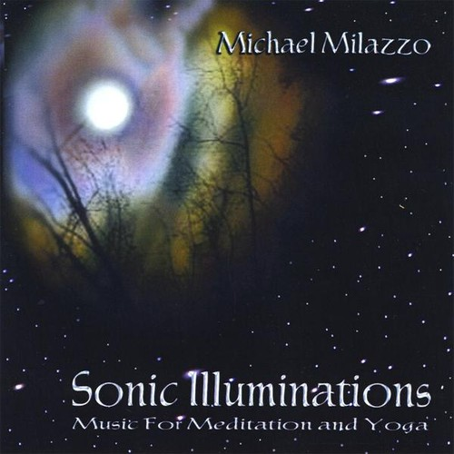 Sonic Illuminations-Music for Meditation