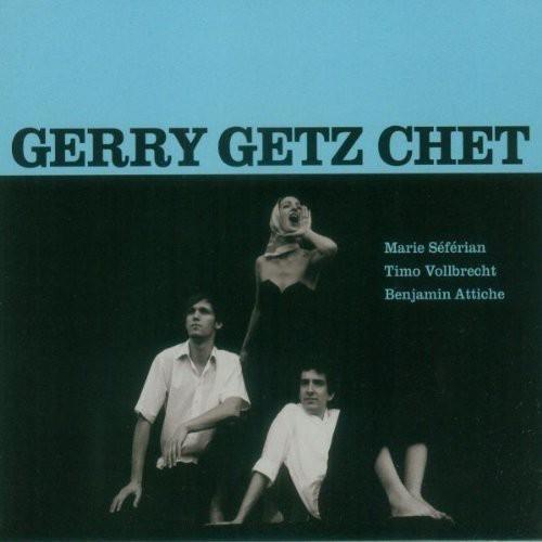 Gerry Getz Chet