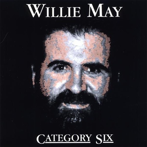 Willie May - Category Six