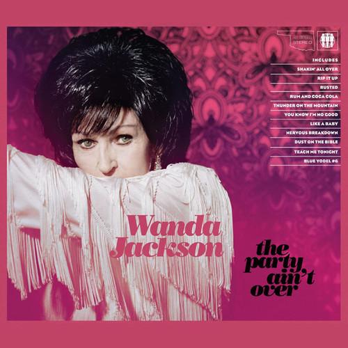 Wanda Jackson - Party Ain't Over