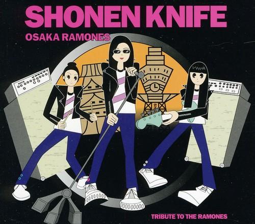 Shonen Knife - Osaka Ramones: Tribute to Ramones