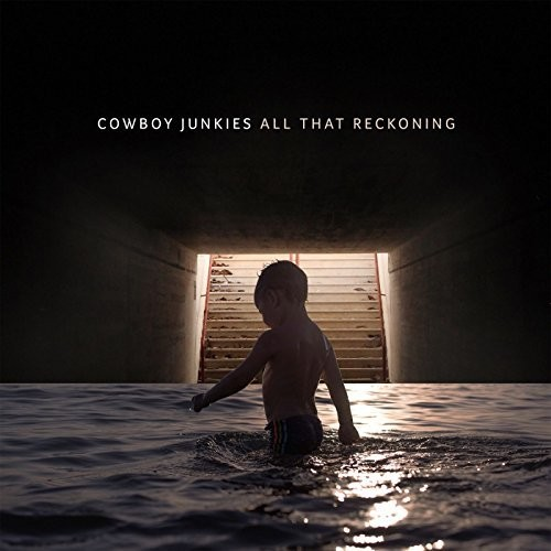Cowboy Junkies - All That Reckoning [LP]