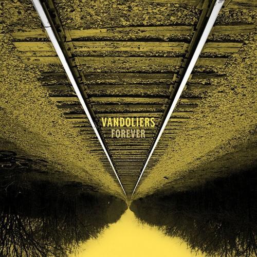 Vandoliers - Forever [LP]