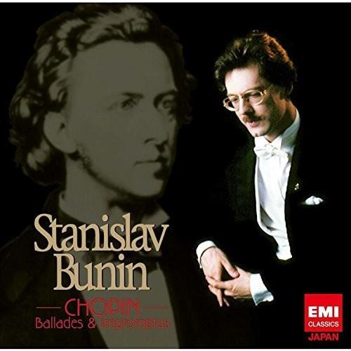 Stanislav Bunin - Chopin: Ballades & Impromptus (Jpn)