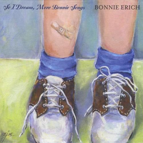 So I Dream More Bonnie Songs