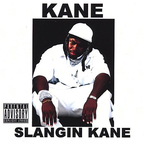 Slangin Kane