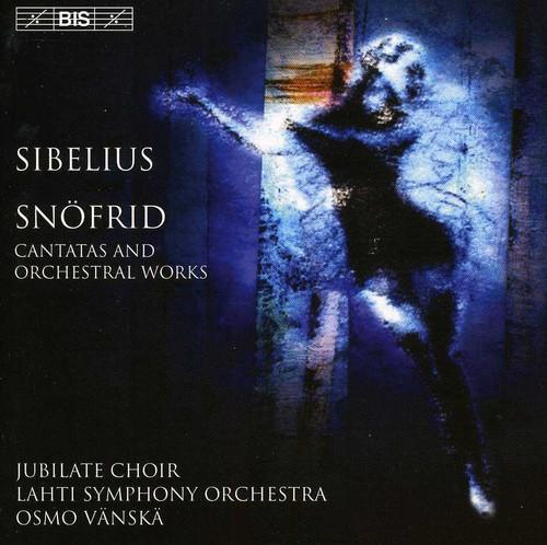 Snofried /  Overture /  Coronation Cantata /  Osmo Vanska
