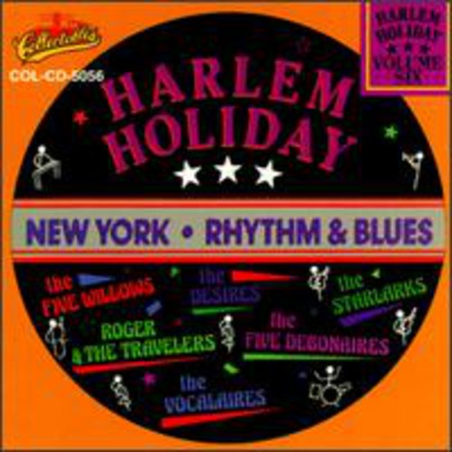 Harlem Holiday: New York Rhythm and Blues, Vol.6