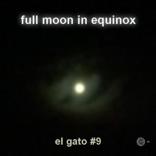 Full Moon in Equinox