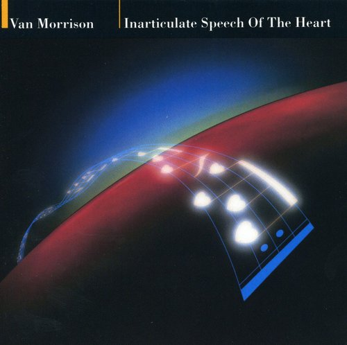 Van Morrison-Inarticulate Speech of the Heart