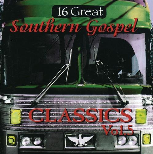 16 Great Southern Gospel Classics Vol. 5