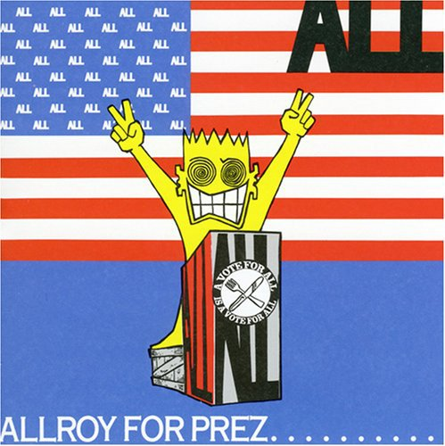 All - Allroy For Prez