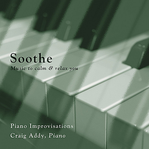 Soothe - Music To Calm & Relax You