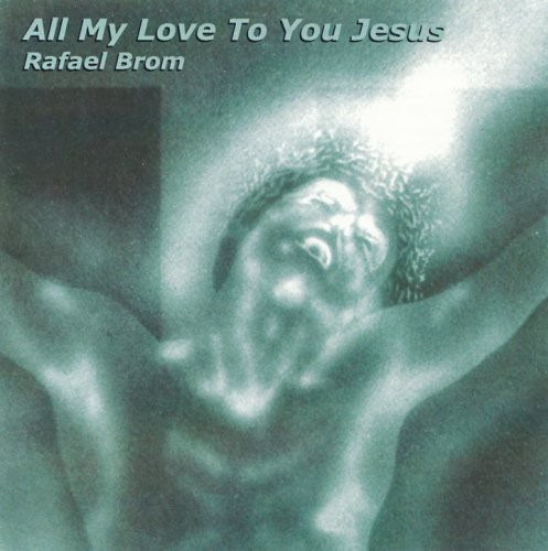 All My Love to You Jesus