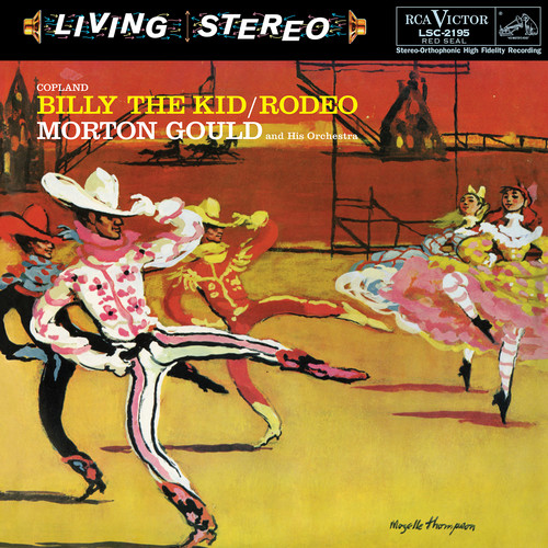Gould: Billy The Kid /  Rodeo /  Copland
