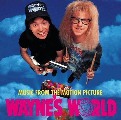Wayne's World [Movie] - Wayne's World [LP Soundtrack]