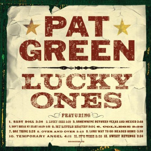 Pat Green - Lucky Ones
