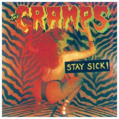 The Cramps - Stay Sick! [Import]