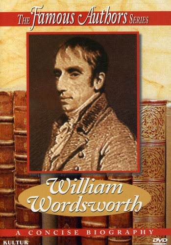 Famous Authors: William Wordsworth