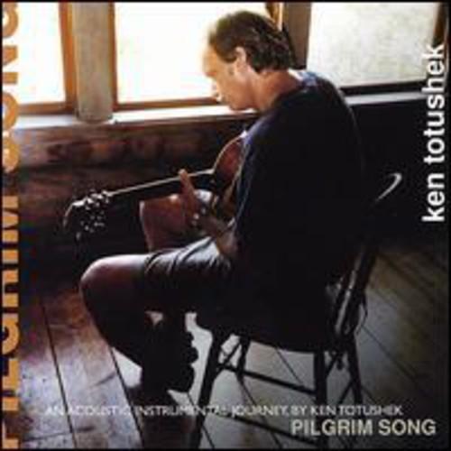 Ken Totushek - Pilgrim Song