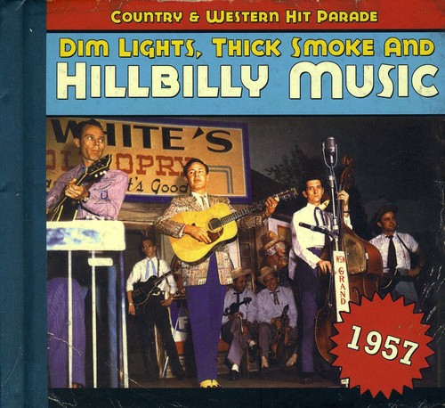 1957-Dim Lights Thick Smoke & Hilbilly Music Count