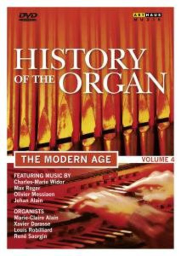 History of the Organ 4: Modern Age