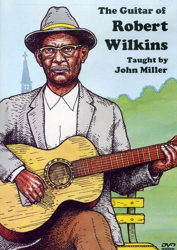 The Guitar of Robert Wilkins