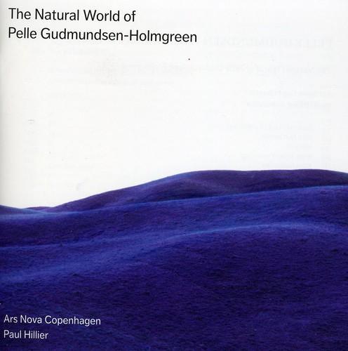 Natural World of Pelle Gudmundsen-Holmgreen