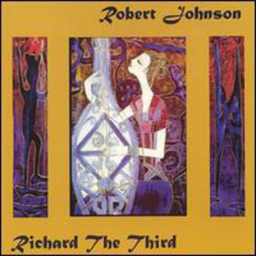 Robert Johnson - Richard The Third