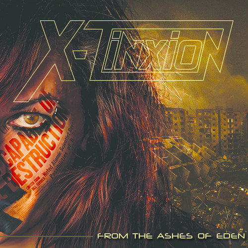 X-Tinxion - From The Ashes Of Eden [Digipak]