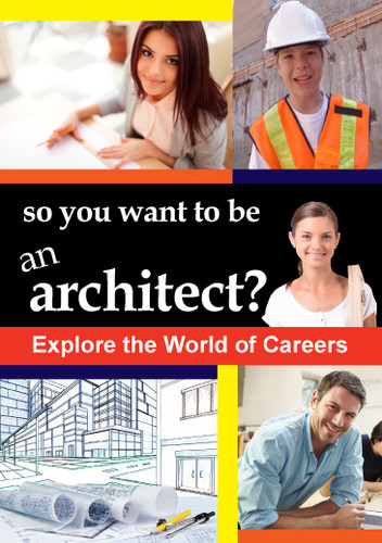 So You Want to Be an Architect
