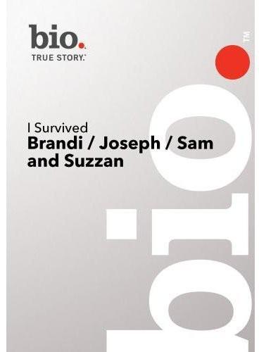 I Survived: Brandi /  Joseph /  Sam and Suzanne