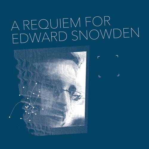 Requiem for Edward Snowden