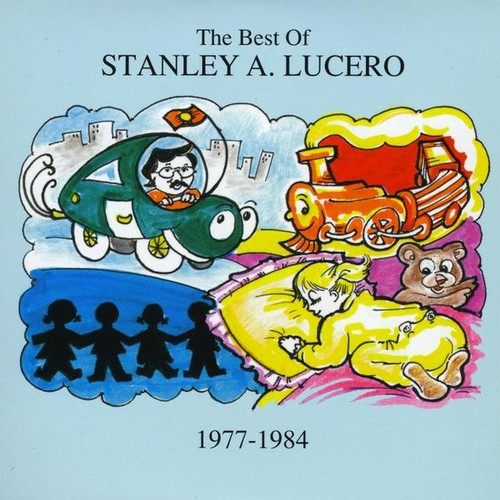 Best of Stanley a Lucero 1977-1984