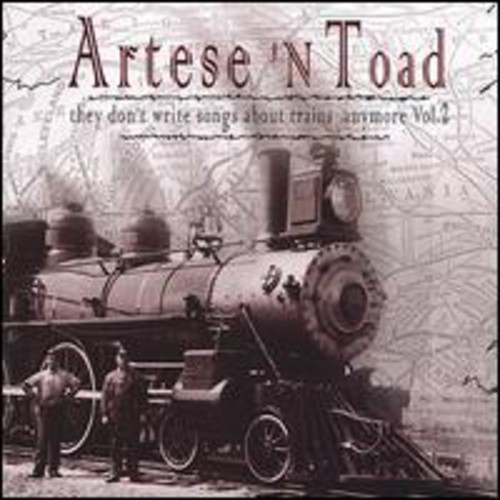 They Don't Write Songs About Trains Anymore 2