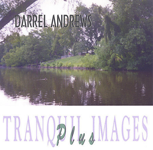 Tranquil Images Plus