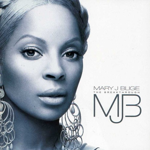 Mary J. Blige - Breakthrough