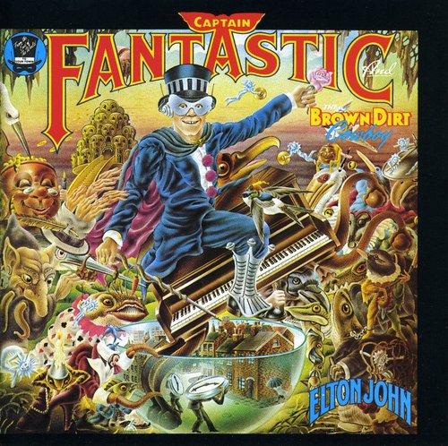 Elton John - Captain Fantastic And The Brown Dirt Cowboy [Remastered]