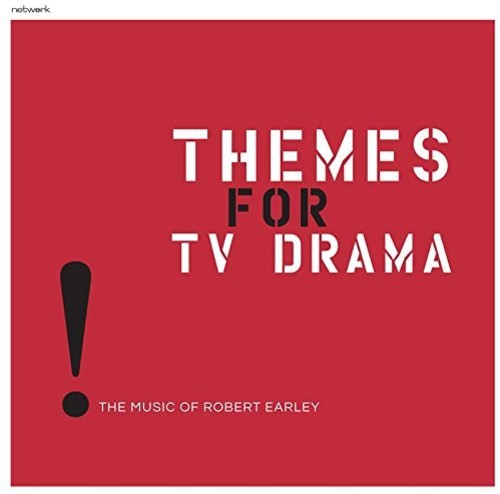 Themes For TV Drama: The Music of Robert Earley [Import]