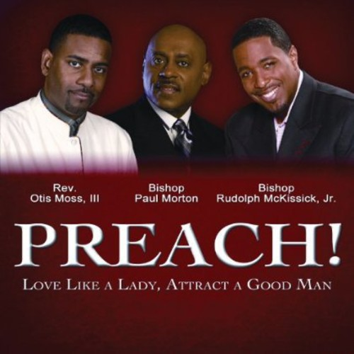 Preach: Love Like a Lady Attract a Good Man /  Various