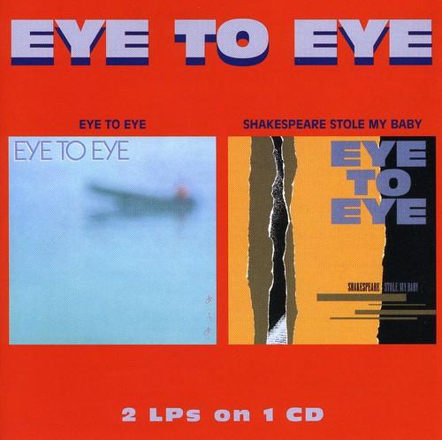 Eye To Eye - Eye to Eye/Shakespeare Stole My Baby