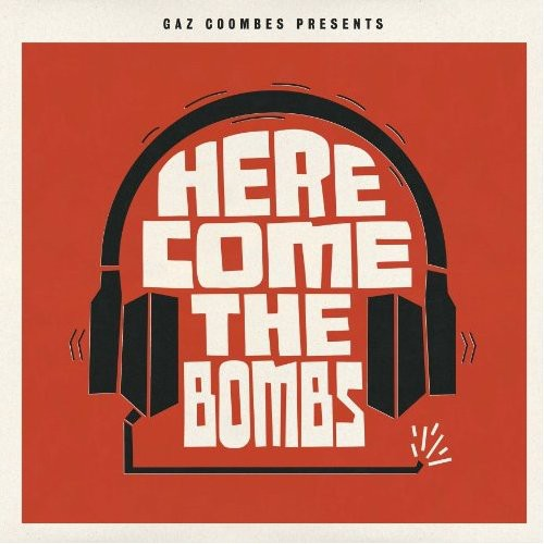 Gaz Coombes - Presents...Here Come The Bombs [Import]
