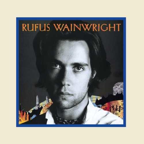 Rufus Wainwright - Rufus Wainwright [2 LP]