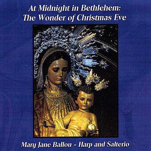 At Midnight in Bethlehem: The Wonder of Christmas