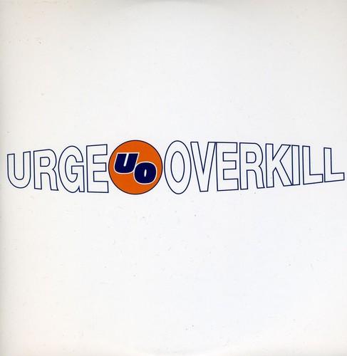 Urge Overkill - Effigy