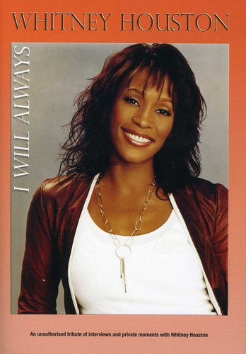 Houston,whitney /  I Will Always: Unauthorized