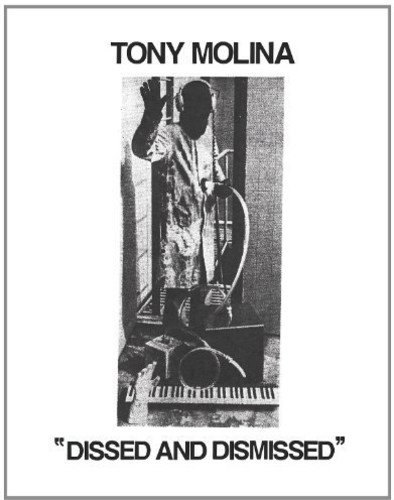 Tony Molina - Dissed And Dismissed [Vinyl]
