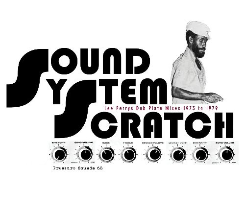 Lee 'scratch' Perry - Sound System Scratch